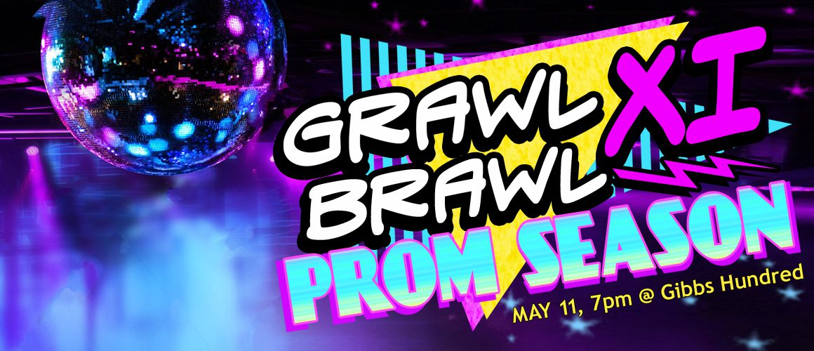 Disco ball with bright lights. Text: GRAWL Brawl XI Prom Season, May 11, 7 pm, GIbbs